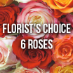 Florists Choice 6 Roses